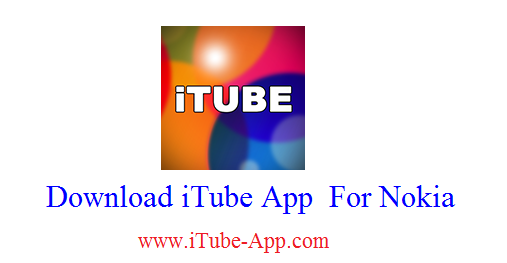 iTube For Nokia Download & Install Itube App For Nokia